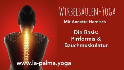 Wirbelsäulen-Yoga... Piriformis & Bauchmuskulstur